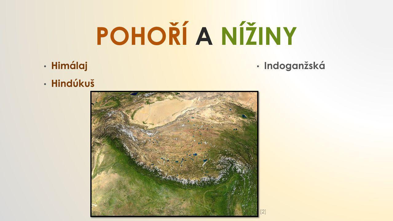 POHOří a nížiny Himálaj Hindúkuš Indoganžská [2]